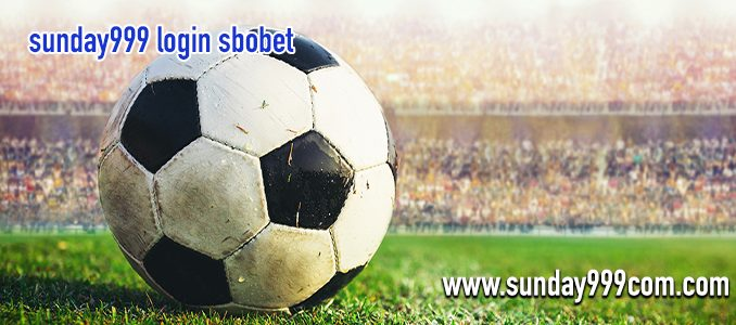 sunday999 login sbobet
